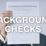 Top Reasons Why Criminal Background Check is a Necessity